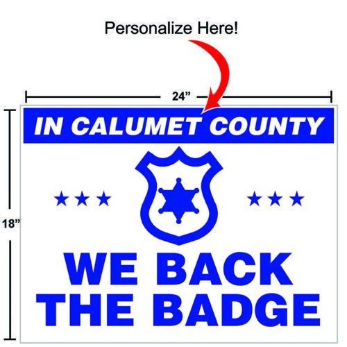 Personalized Back the Badge Sign